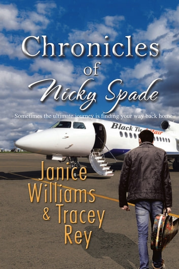 Chronicles of Nicky Spade ebook by Janice Williams&Tracey Rey