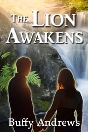 The Lion Awakens ebook by Buffy Andrews
