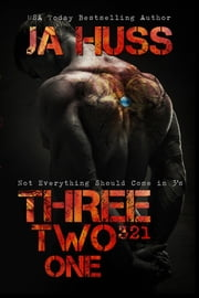 Three, Two, One (321) - (A Dark Suspense) ebook by J.A. Huss