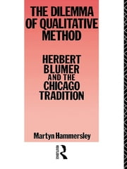 Dilemma Qualitative Method ebook by Martyn Hammersley