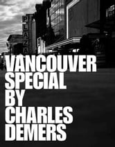 Vancouver Special ebook by Charles Demers