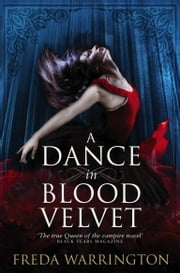 A Dance in Blood Velvet ebook by Freda Warrington