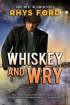 Whiskey and Wry ebook by
