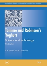 Tamime and Robinson's Yoghurt - Science and Technology ebook by A. Y. Tamime,R K Robinson