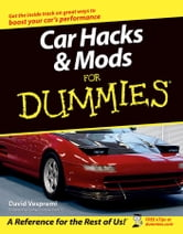 Car Hacks and Mods For Dummies ebook by David Vespremi