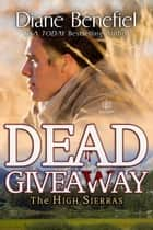 Dead Giveaway ebook by Diane Benefiel