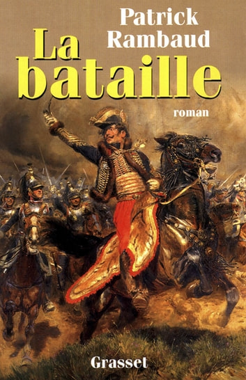 La Bataille ebook by Patrick Rambaud