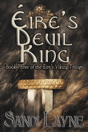 Éire's Devil King ebook by Sandi Layne