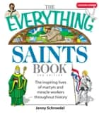 The Everything Saints Book eBook par Jenny Schroedel