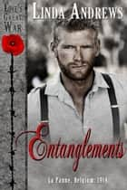 Entanglements (Historical Romance) ebook by Linda Andrews