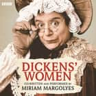 Dickens' Women audiobook by