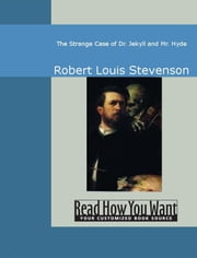 The Strange Case Of Dr. Jekyll And Mr. Hyde ebook by Stevenson,Robert Louis