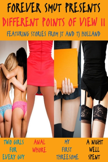 Different Points of View II ebook by JT Holland