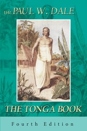 The Tonga Book: February 1805 – June 1811 ebook by Dr Paul W Dale