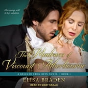 The Madness of Viscount Atherbourne livre audio by Elisa Braden