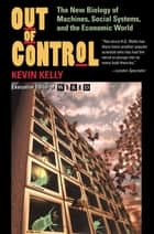 Out Of Control ebook by Kevin Kelly