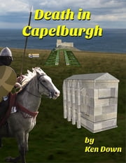 Death In Capelburgh ebook by Ken Down