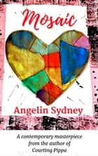 Mosaic ebook by Angelin Sydney