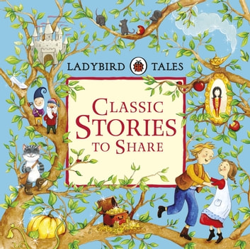 Ladybird tales classic stories to share ebook by penguin books ltd ladybird tales classic stories to share ebook by penguin books ltd fandeluxe Images