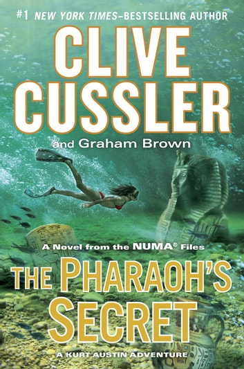 The Pharaoh's Secret ebook by Clive Cussler,Graham Brown