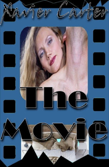 The Movie ebook by Xavier Carter