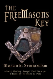 The Freemasons Key ebook by Michael R. Poll