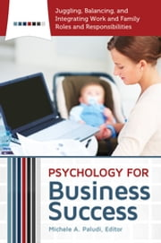 Psychology for Business Success ebook by Michele A. Paludi