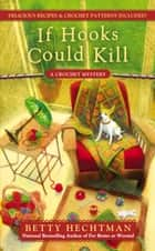 If Hooks Could Kill ebook by Betty Hechtman
