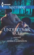 Undercover Wolf ebook by Linda O. Johnston