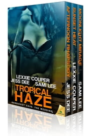 Tropical Haze ebook by Jess Dee,Lexxie Couper,Sami Lee