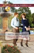 Hearts in Hiding ebook by Patty Smith Hall