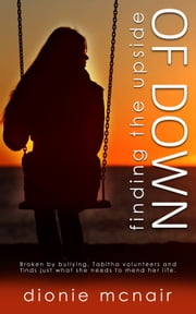 Finding the Upside of Down ebook by Dionie McNair