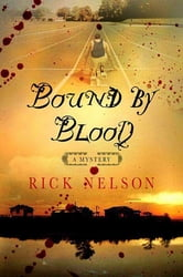 Bound by Blood ebook by Rick Nelson