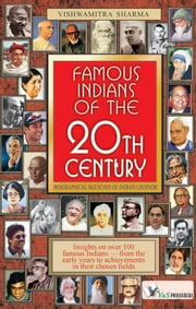Famous Indians of the 20th Century ebook by Vishwamitra Sharma