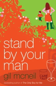 Stand by Your Man ebook by Gil McNeil