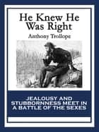 He Knew He Was Right ebook by Anthony Trollope
