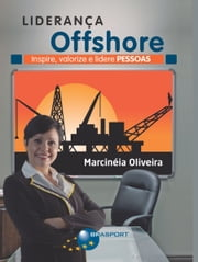 Liderança Offshore: Inspire, valorize e lidere Pessoas ebook by Kobo.Web.Store.Products.Fields.ContributorFieldViewModel