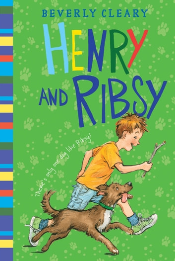 Henry and Ribsy ebook by Beverly Cleary