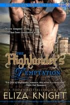 The Highlander's Temptation ebook by Eliza Knight