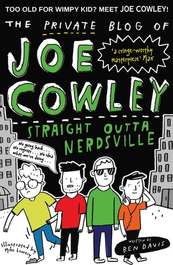 The Blog of Joe Cowley: Straight outta Nerdsville ebook by Ben Davis
