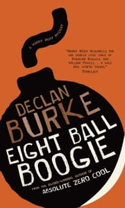 Eight Ball Boogie ebook by Declan Burke