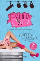 Panna cotta ebook by Andrea Acosta