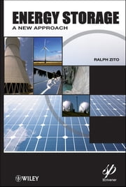 Energy Storage - A New Approach ebook by Ralph Zito