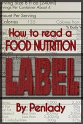 How to Read a Food Nutrition Label ebook by Penlady