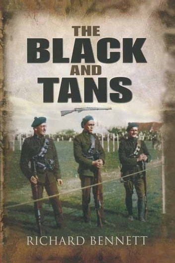 The Black and Tans ebook by Richard   Bennett