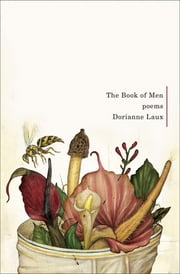 The Book of Men: Poems ebook by Dorianne Laux