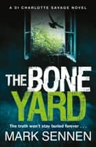 The Boneyard ebook by