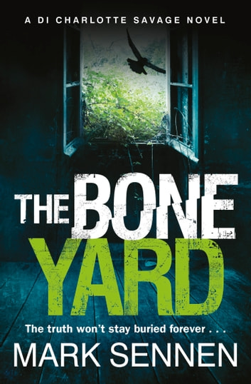 The Boneyard ebook by Mark Sennen