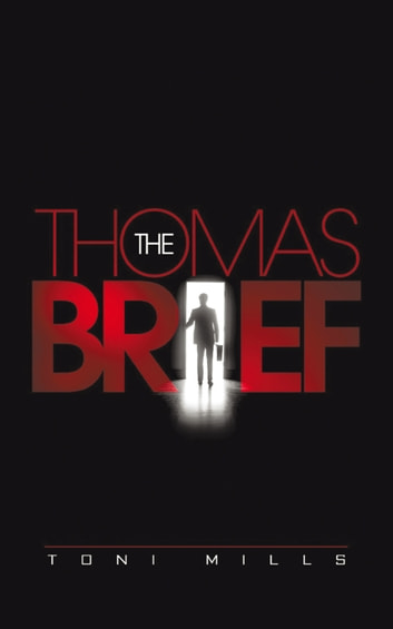 The Thomas Brief ebook by Toni Mills