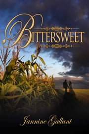 Bittersweet ebook by Jannine Gallant